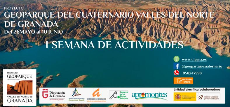 I Semana de Actividades. Proyecto Geoparque del Cuaternario Valles del Norte de Granada