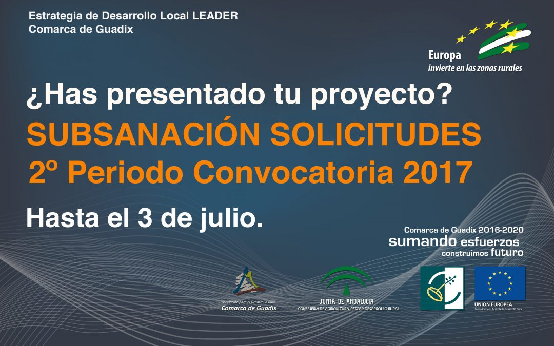 SUBSANACIÓN de Solicitudes de ayuda. 2º periodo Convocatoria 2017.