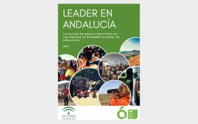 LEADER en Andalucía.   Catálogo de Buenas Prácticas.